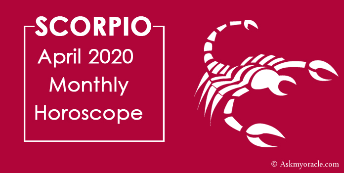 Scorpio April 2020 Horoscope - Scorpio Monthly Horoscope