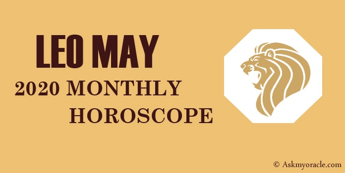 leo May Horoscope 2020 - May Monthly Horoscope Leo