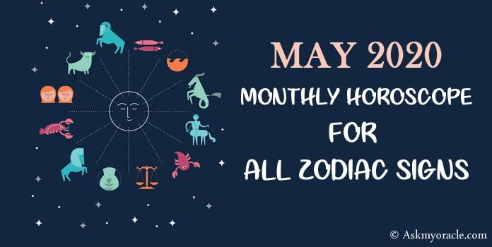 May Horoscope 2020 - May 2020 Monthly Horoscope Predictions